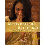 Ayurveda Parkschlösschen Praxisbuch: Ayurvedische Heilkunst